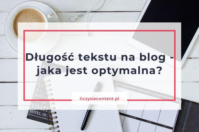 długość tekstu nablog
